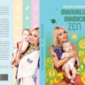 raluca-zenga-coperta-Manualul-mamicii-ZEN