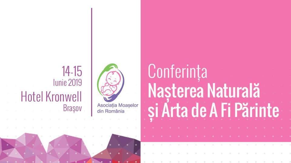 """Ne vedem la Brașov, la Conferința """"Nașterea naturală & arta de a fi părinte"""""""