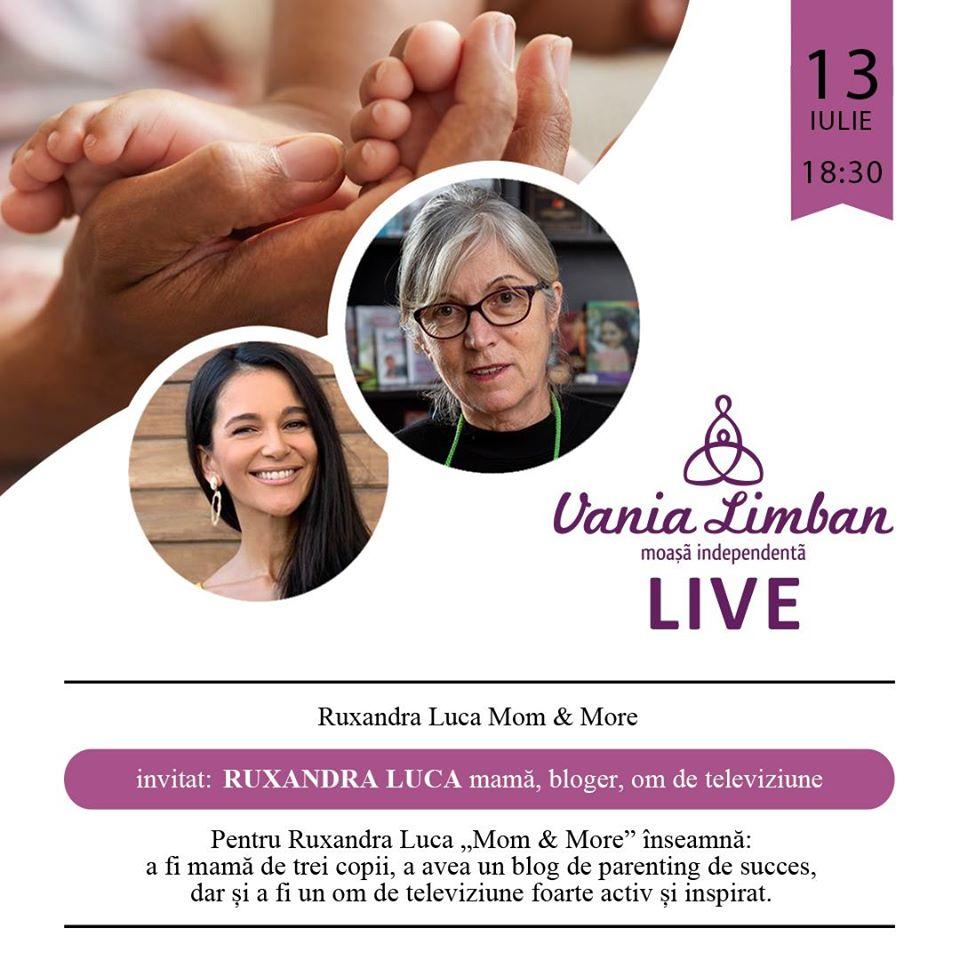 """LIVE """"De vorbă cu Vania Limban, moașa ta de suflet"""", cu Ruxandra Luca (Mom & More)"""
